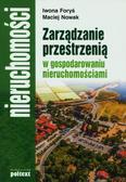 Foryś Iwona, Nowak Maciej - Zarządzanie przestrzenią  w gospodarowaniu nieruchomościami