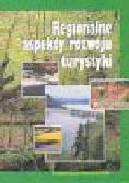 Gołembski G. (red.) - Regionalne aspekty rozwoju turystyki