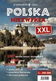 praca zbiorowa - Polska niezwykła XXL przewodnik + atlas