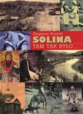 Kozicki Zbigniew - Solina Tam tak było...