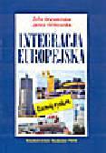Wysokińska Z., Witkowska J. - Integracja europejska. Rozwój rynków