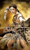 Brett Peter V. - Tron z czaszek Księga 2