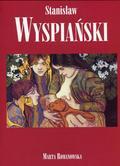 Romanowska Marta - Stanisław Wyspiański