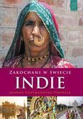 Grzymkowska-Podolak Joanna - Zakochani w świecie Indie