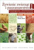 Dorota Jamroz - Żywienie zwierząt i paszoznawstwo. Tom 1 Fizjologiczne i biochemiczne podstawy żywienia zwierząt