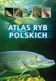 Wziątek Bogdan - Atlas ryb polskich. 140 gatunków