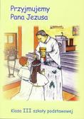 Edyta Bem, s.M. Leonia Pyrek AM - Religia SP 3 podr Przyjmujemy Pana Jezusa WiDŚK