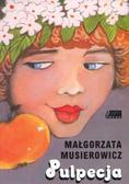Małgorzata Musierowicz - Pulpecja