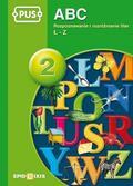 Dorota Pyrgies - PUS ABC 2 Rozpoznawanie i rozróżnianie liter ŁZ
