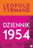 Leopold Tyrmand - Dziennik 1954