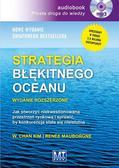 W. Chan Kim, Rene Mauborgne - Strategia błękitnego oceanu w.rozsz. Audiobook