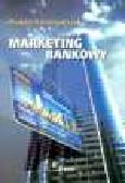 Grzegorczyk W. - Marketing bankowy