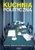 Glensk J., Stradomski W. (oprac.) - Kuchnia polityczna. Aforyzmy i wskazania dla polityków i nie tylko...