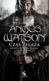 Angus Watson - Czas żelaza