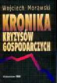 Morawski W. - Kronika kryzysów gospodarczych