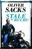 Oliver Sacks - Stale w ruchu