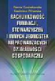 Czubakowska K., Winiarska K. - Rachunkowość fundacji, stowarzyszeń i innych jednostek nieprowadzących działalności gospodarczej