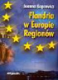 Kapcewicz J. - Flandria w Europie Regionów
