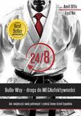 Amit Offir, Eyal Nir - 24/8 BuDo Way Droga do MEGAefektywności. Jak zwiększyć swój potencjał i zyskać ósmy dzień tygodnia.
