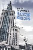 Andrzej Mogielnicki - Kryzysowa narzeczona