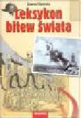 Ryniewicz Z. - Leksykon bitew świata