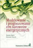 Papież Monika, Śmiech Sławomir - Modelowanie i prognozowanie cen surowców energetycznych