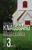 Karl Ove Knausgard - Moja walka T.3