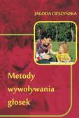 Jagoda Cieszyńska - Metody wywoływania głosek