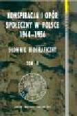 Frazik W. (red.) - Konspiracja i opór społeczny w Polsce 1944-1956. Słownik biograficzny. Tom II
