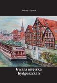 Dyszak Andrzej S. - Gwara miejska bydgoszczan