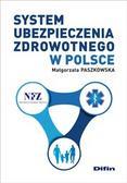 Paszkowska Małgorzata - System ubezpieczenia zdrowotnego w Polsce