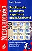 Tertelis M. - Rozliczenia finansowe wspólnoty mieszkaniowej (+cd)