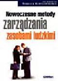 Rostkowski T. (red.) - Nowoczesne metody zarządzania zasobami ludzkimi