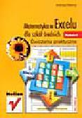 Obecny A. - Matematyka w Excelu dla szkół średnich. Ćwiczenia praktyczne