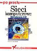 Świątelski M. - Sieci komputerowe Windows XP