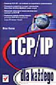 Komar B. - TCP/IP dla każdego