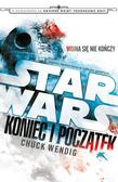 Chuck Wendig - Star Wars: Koniec i Początek