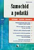 Karasińska W. - Samochód a podatki. Przykłady, rejestry, deklaracje