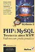 Welling L., Thomson L. - PHP i MySQL. Tworzenie stron WWW. Vademecum profesjonalisty (+cd)