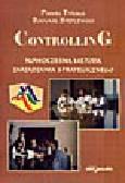 Tyrała P., Stęplewski B. - Controlling nowoczesną metodą zarządzania strategicznego