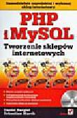 Bargieł D., Marek S. - PHP i MySQL. Tworzenie sklepów internetowych (+cd)
