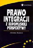 Brodecki Z. - Prawo integracji z europejskiej perspektywy