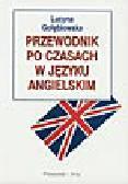Gołębiowska L. - Przewodnik po czasach w języku angielskim