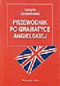 Gołębiowska L. - Przewodnik po gramatyce angielskiej