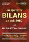 Feliński J. R., Sasin P.P. - Jak sporządzić bilans za rok 2005 oraz inne sprawozdania finansowe