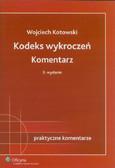 Kotowski Wojciech - Kodeks wykroczeń. Komentarz