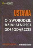 Sasin Wiesław (wprow.) - Ustawa o swobodzie działalności gospodarczej