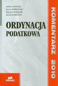 Adamiak Barbara, Borkowski Janusz, Mastalski Ryszard, Zubrzycki Janusz - Ordynacja podatkowa. Komentarz 2010