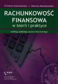 Kalwasińska Elżbieta, Maciejowska Danuta - Rachunkowość finansowa w teorii i praktyce według najnowszego polskiego prawa bilansowego