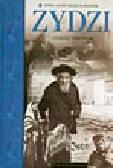 Żbikowski A. - Żydzi. Historia, kultura i obyczaje polskich Żydów